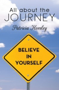 "Patricia Horsley's ""All About the Journey"" - Meet the Author @ HOME Coffee House  