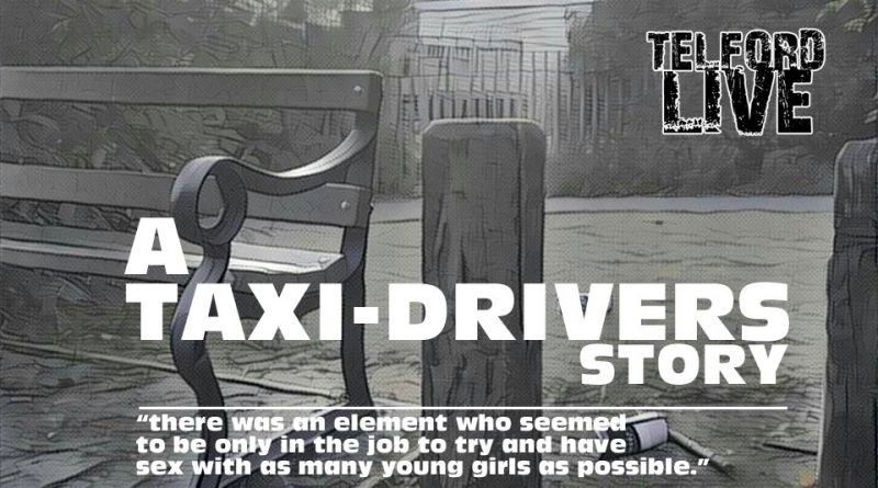 Telford Grooming Gangs: A Taxi Drivers Story