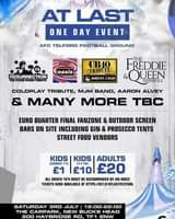 "May be an image of text that says ""AT LAST ONE DAY EVENT AFC TELFORD FOOTBALL GROUND RESURRECTION oasis UBI0 TTRIBUTH BAD FREDDIE QUEEN EXPERIENCE COLOPLAY TRIBUTE, MJM BAND, AARON ALVEY & MANY MORE TBC EURO QUARTER FINAL FANZONE & OUTDOOR SCREEN BARS ON SITE INCLUDING GIN & PROSECCO TENTS STREET FOOD VENDORS KIDS KIDS ADULTS (UNDER 11) [11-16) £10 £20 £1 ALL UNDER 18'S MUST BE ACCOMPANIED BY AN ADULT TICKETS NOW AVAILABLE AT HTTPS:/BITL/ATLASTFESTIVAL SATURDAY 3RD JULY 12:00-22:00 22:00 THE CARPARK, NEW BUCKS HEAD 200 HAYBRIDGE RD, TF1 2NW"""