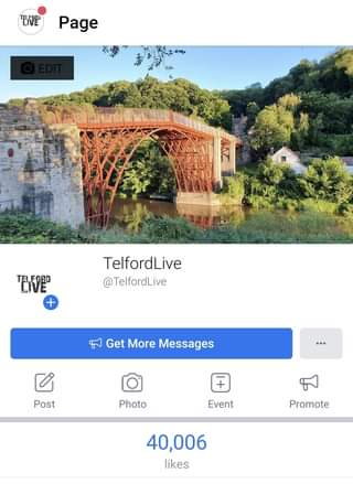 """May be an image of bridge and text that says """"EIVE Page TELVEP TELFORD LIVE + TelfordLive @TelfordLive Get More Messages Post + Photo Event Promote 40,006 likes"""""""