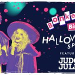 Bonkers Bingo is BACK with a vengeance with a LIVE DJ set from Judge Jules, and this time we're sassier, fiercer, but definitely not classier.